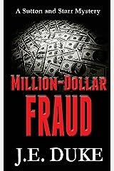 Million-Dollar Fraud (Sutton & Starr Mystery) (Volume 3) Paperback