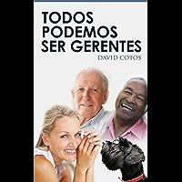 Todos podemos ser gerentes (Spanish Edition)
