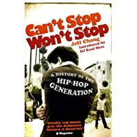 Can't Stop Won't Stop: A History of the