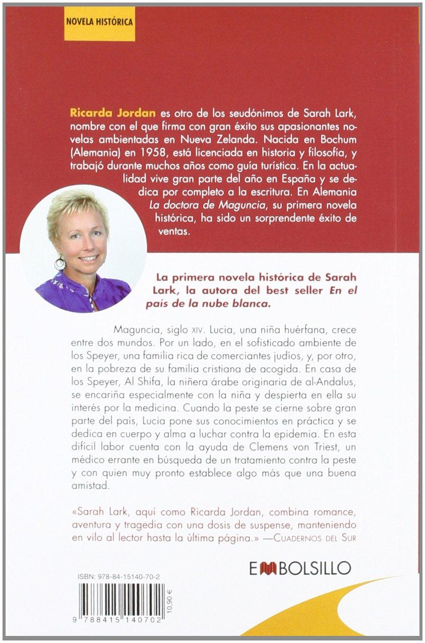 La doctora de Maguncia: Una mujer valiente contra las epidemias de una  época oscura EMBOLSILLO: Amazon.es: Ricarda Jordan: Libros