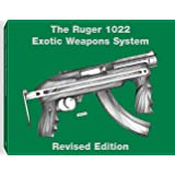 The Ruger 1022 Exotic Weapons System