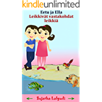 Finnish Children's book: The Game of Opposites: (Bilingual Edition) Children's Picture book English Finnish. Children's book in Finnish. Learn Finnish ... books for children 6) (Finnish Edition)