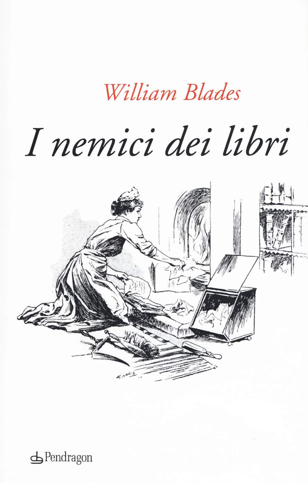 """Risultati immagini per """"I nemici dei libri"""" William Blades"""