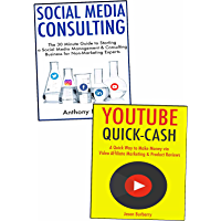 Quick Methods of Making Extra Money from Home: YouTube Video Marketing Business & Social Media Consulting for Non Experts (English Edition)