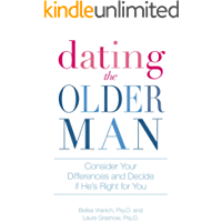 Dating the Older Man: Consider Your Differences and Decide if He's Right for You