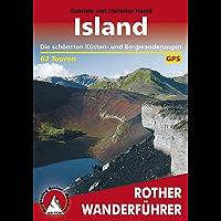 Island: Die schönsten Küsten- und Bergwanderungen: 63 Touren (German Edition)