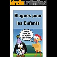 Blagues pour les Enfants: French (French Edition)