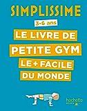 Simplissime - Le livre de petite gym le + facile du monde