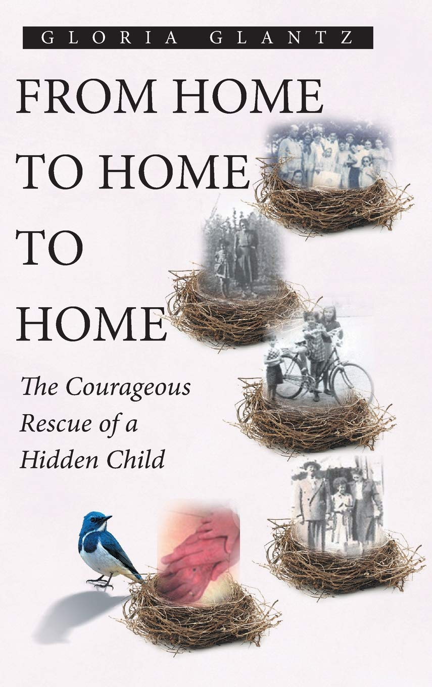 From Home to Home to Home: The Courageous Rescue of a Hidden Child by Covenant Books