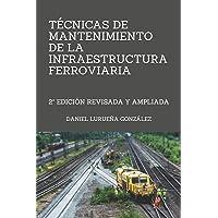 Técnicas de mantenimiento de la infraestrutura ferroviaria: 2ª