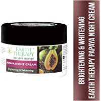 EARTH THERAPY® Brightening and Whitening Papaya Night Cream Infused with Argan and Olive Oil for Removing Fine Lines Wrinkles Dark Spots Pigmentation Acne for Glowing Radiance Skin for Women n Men - 50gm