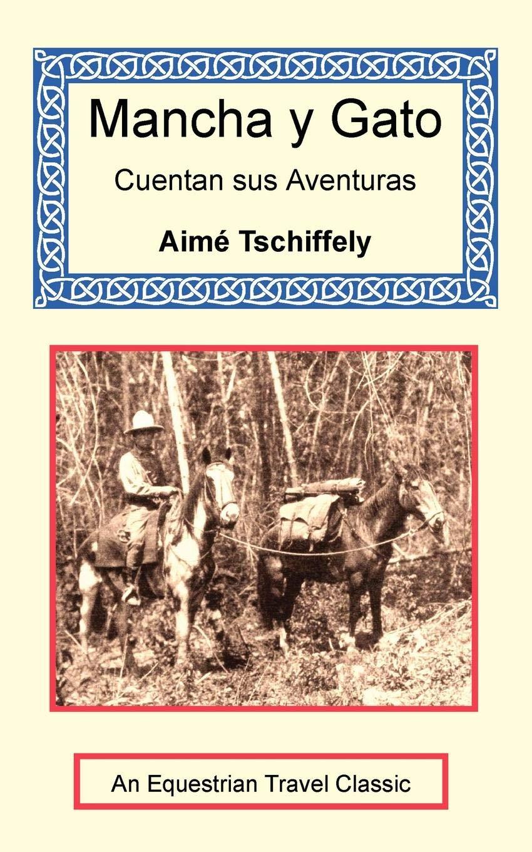 Mancha y Gato Cuentan sus Aventuras Paperback – December 12, 2004