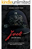 Jack and Old Jewry: The City of London Policemen Who Hunted The Ripper