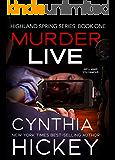 Murder Live (Highland Springs Book 1)