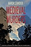 Medieval Murders (Ray Elkins Thrillers)