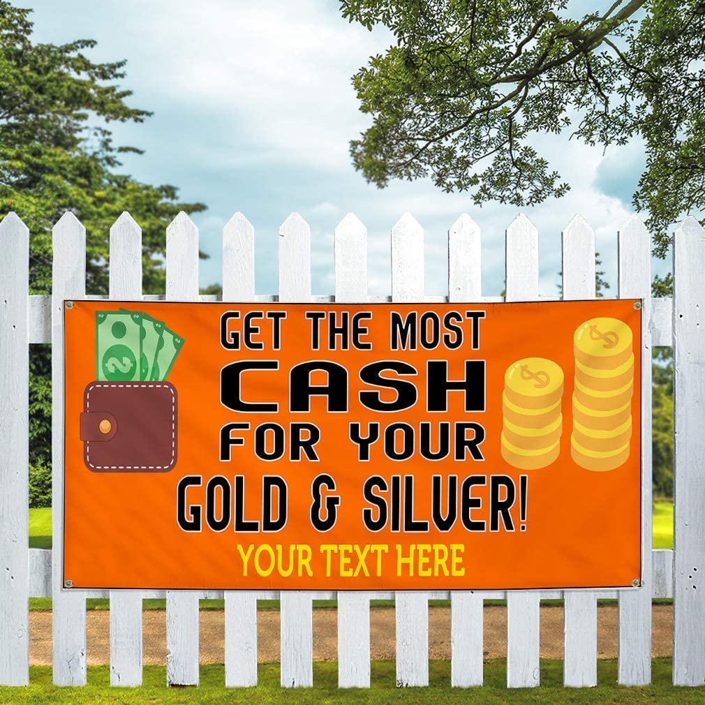Custom Industrial Vinyl Banner Multiple Sizes Get The Most Cash for Your Gold /& Silver Personalized Text Business Outdoor Weatherproof Yard Signs Orange 4 Grommets 12x30Inches