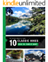 The Greatest Hikes on Earth: 10 Classic Hikes around the Town of Banff in the Canadian Rocky Mountains (English Edition)