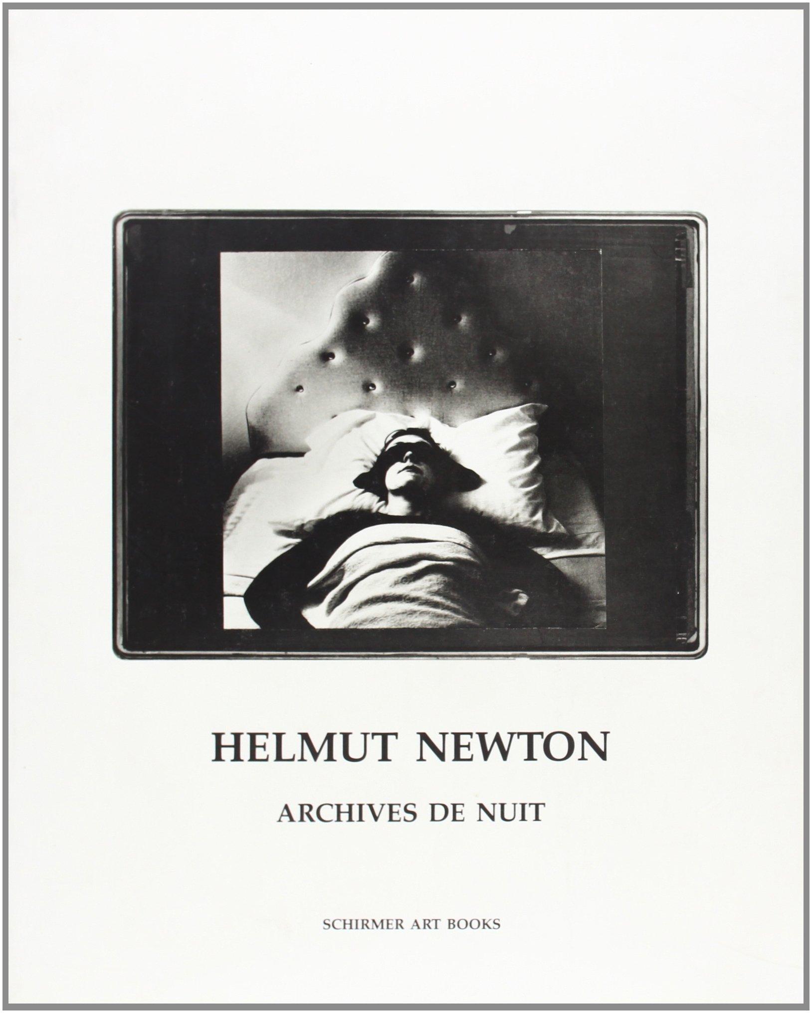 Archives de Nuit (Schirmer art books on art, photography & erotics)
