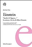 Einstein: Sottile è il Signore… La scienza e la vita di Albert Einstein