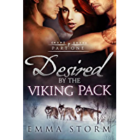 Desired by the Viking Pack: Part One: BBW Wolf Shifter Erotic Romance (Peace River Warriors Book 1) (English Edition)