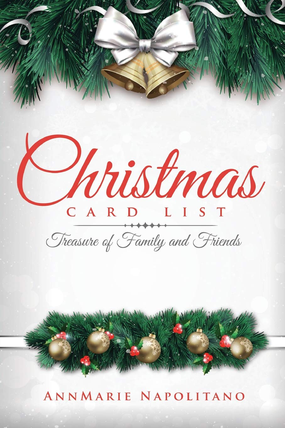 Christmas Card List: Treasure of Family and Friends: Annmarie ...