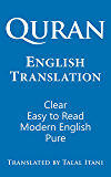 Quran: English Translation. Clear, Pure, Easy to Read, in Modern English.