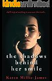 The Shadows Behind Her Smile (A Cydney Granger Thriller Book 1)
