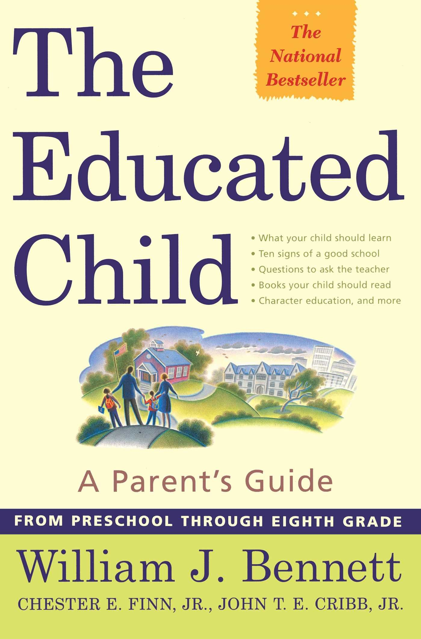 The Educated Child: A Parents Guide From Preschool Through Eighth Grade pdf