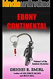 Ebony Continental (The Sandeen Mysteries Book 1)