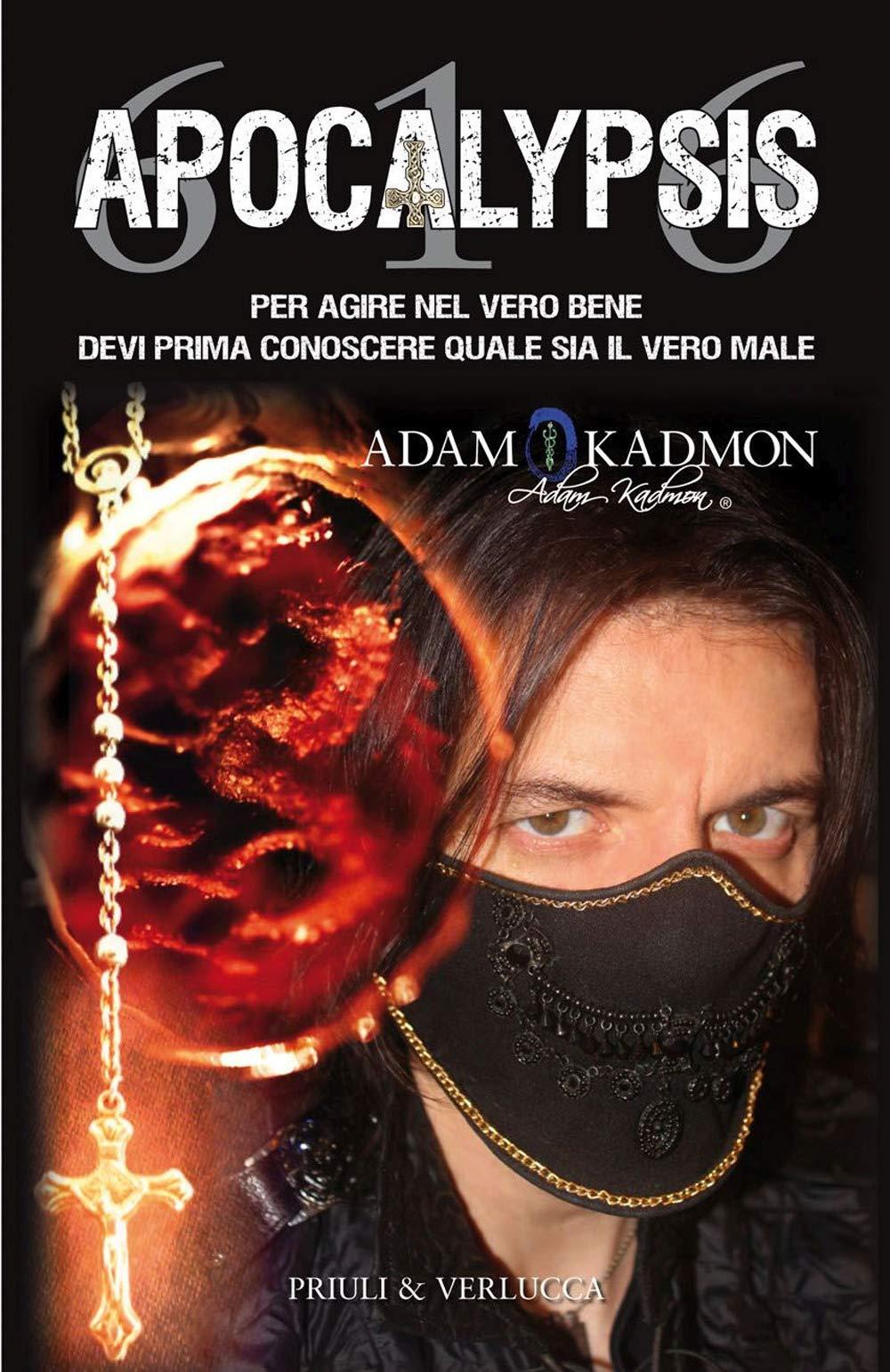 APOCALYPSIS 616 : è il titolo del NUOVO LIBRO di ADAM KADMON !!! (esce il 28.11.2019)