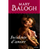 Incidente d'amore (I Romanzi Oro) (Saga Bedwyn Vol. 2)