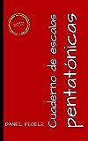Cuaderno de escalas pentatónicas: guía rápida para principiantes