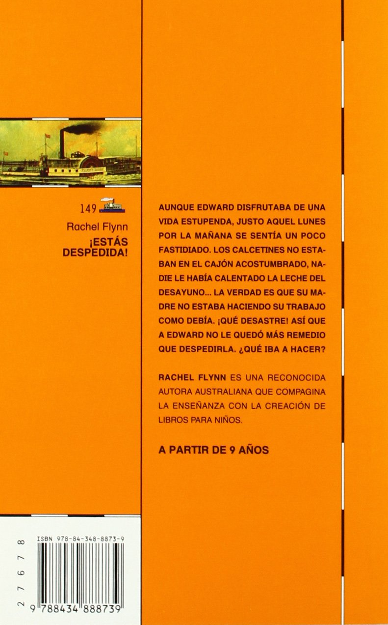Amazon.com: Estas Despedida!/ Your Fired (El Barco De Vapor) (Spanish Edition) (9788434888739): Rachel Flynn: Books