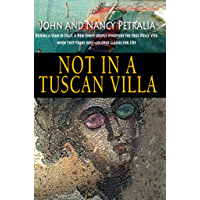 Not in a Tuscan Villa: During a year in Italy, a New Jersey couple discovers the true Dolce Vita when they trade rose…