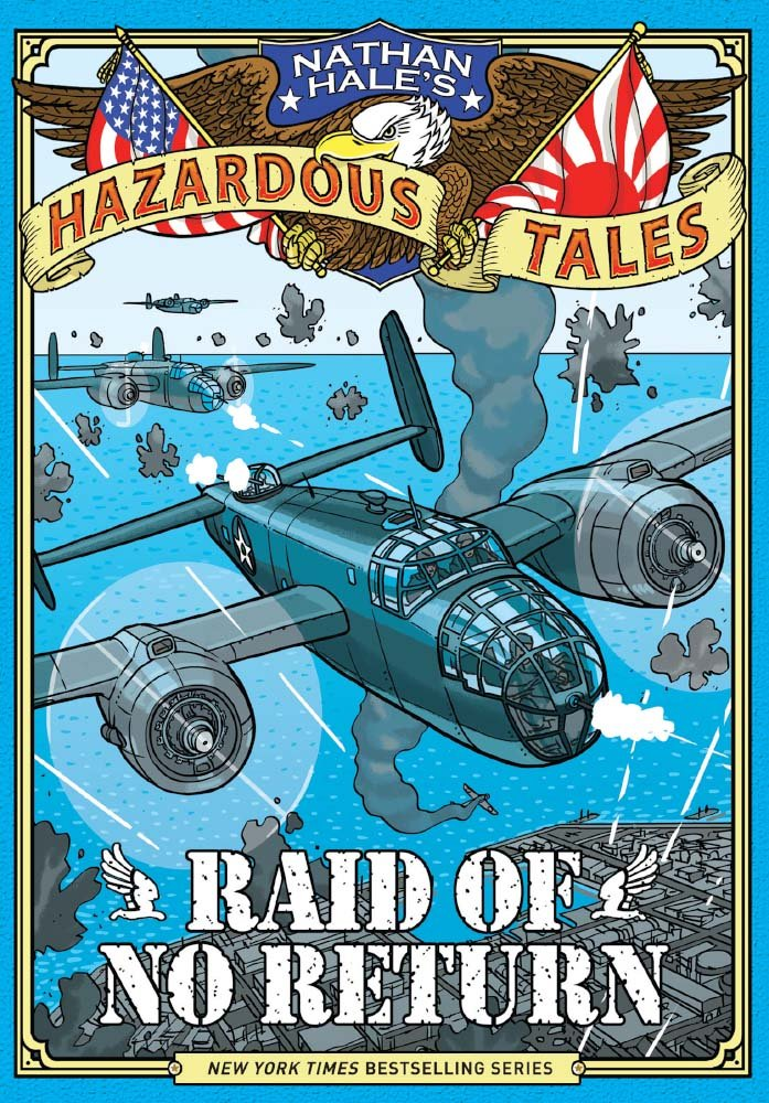 Download Raid of No Return (Nathan Hale's Hazardous Tales) ebook