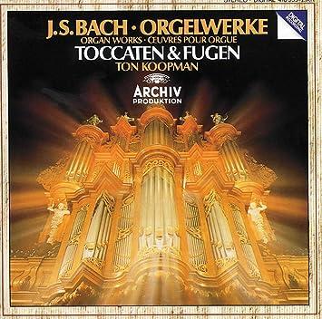 Toccata & Fuge in D Minor Tocatta Adagio etc.