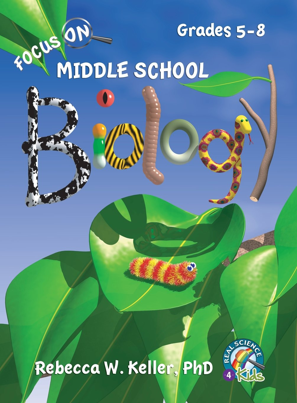 Focus on Middle School Biology Student Textbook (Hardcover) by Real Science-4-Kids