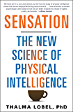 Sensation: The New Science of Physical Intelligence (English Edition)