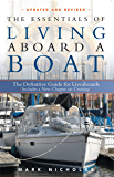 The Essentials of Living Aboard a Boat, Revised & Updated (English Edition)