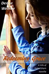 Redeeming Grace: A Hills of Habersham Novella Kindle Edition