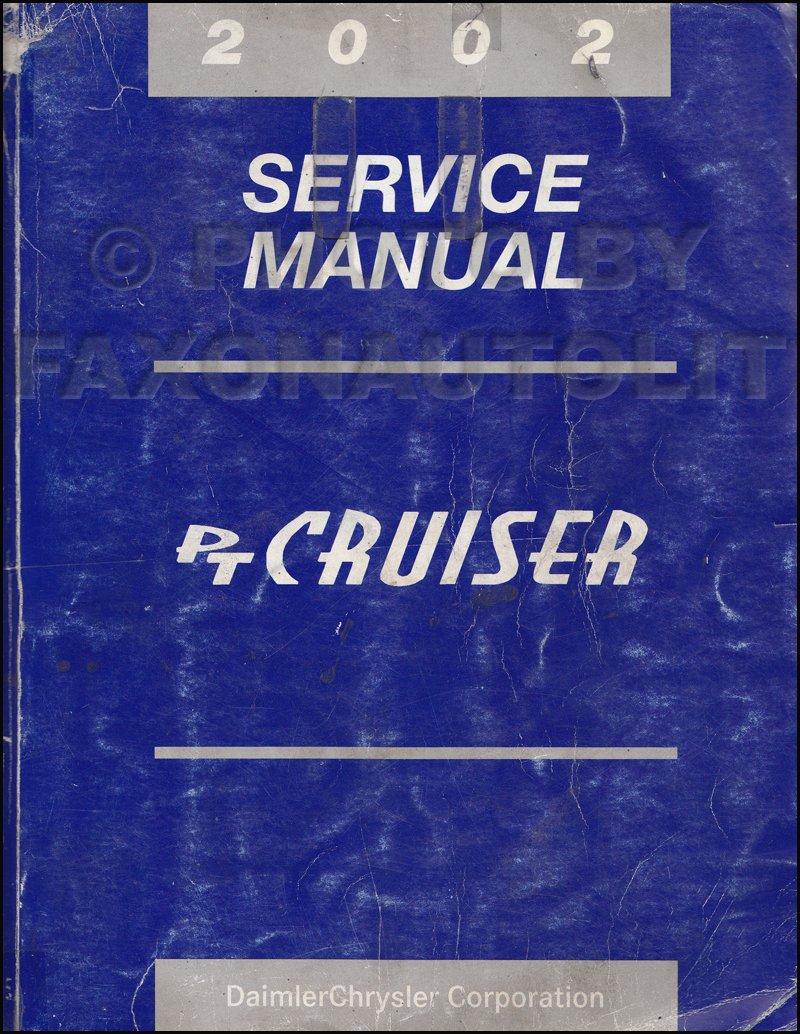 2002 Chrysler PT Cruiser Repair Shop Manual Original Paperback – 2002