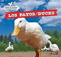 Los Patos / Ducks (Amigos De La Granja / Farmyard