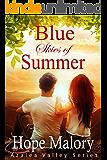 Blue Skies of Summer (Azalea Valley Series Book 3)