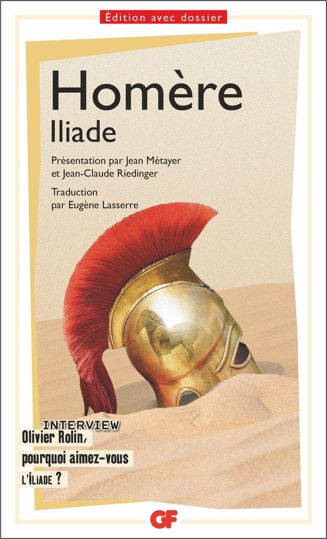 L'Iliade Poche – 16 août 2017 Homère L' Iliade FLAMMARION 2081415984