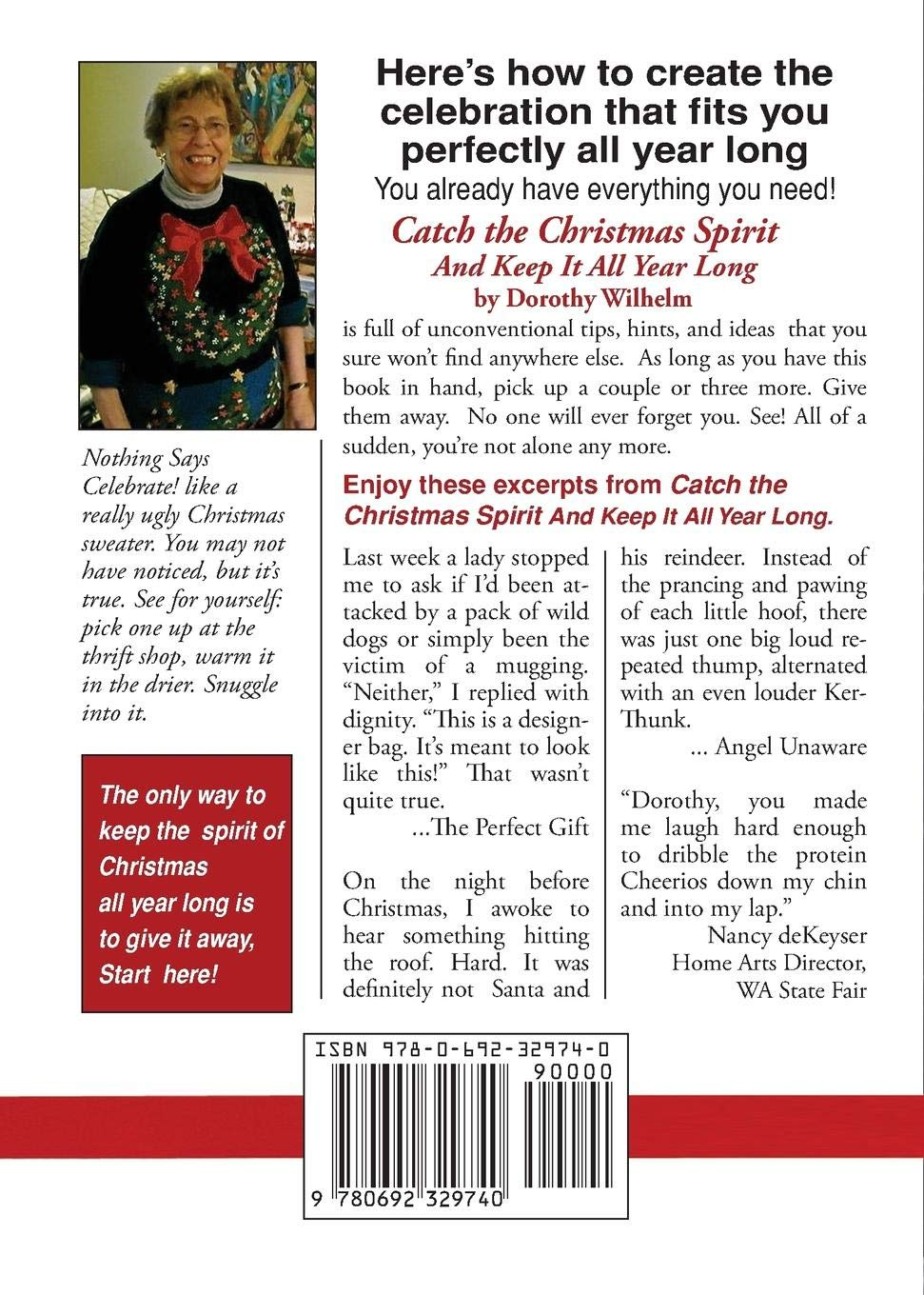 Catch The Christmas Spirit: And Keep It All Year Long (Never Too ...