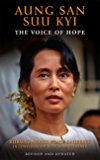 The Voice of Hope: Conversations with Burma's Aung San Suu Kyi