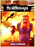 Hello Neighbor Complete Tips and Tricks / Cheats