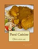 Dhansak (Parsi Cuisine Book 7)