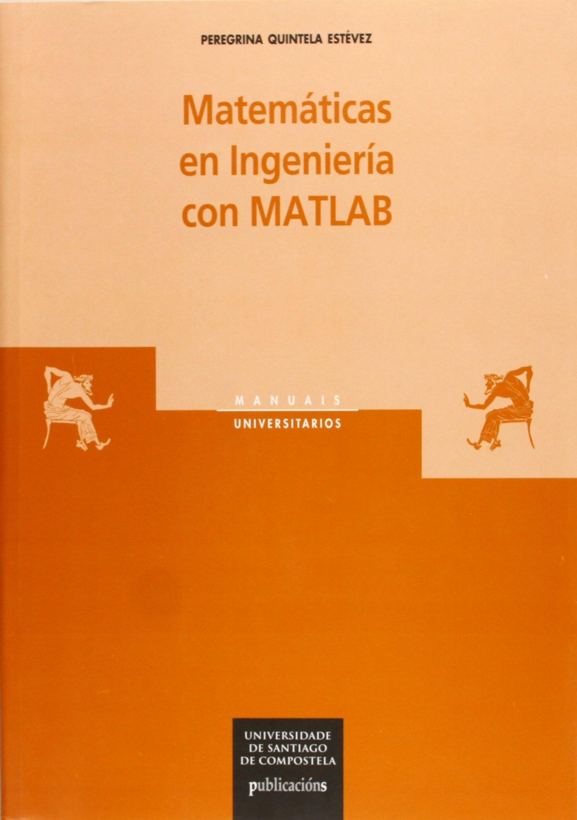 Read Online Matemáticas en ingeniería con MATLAB PDF