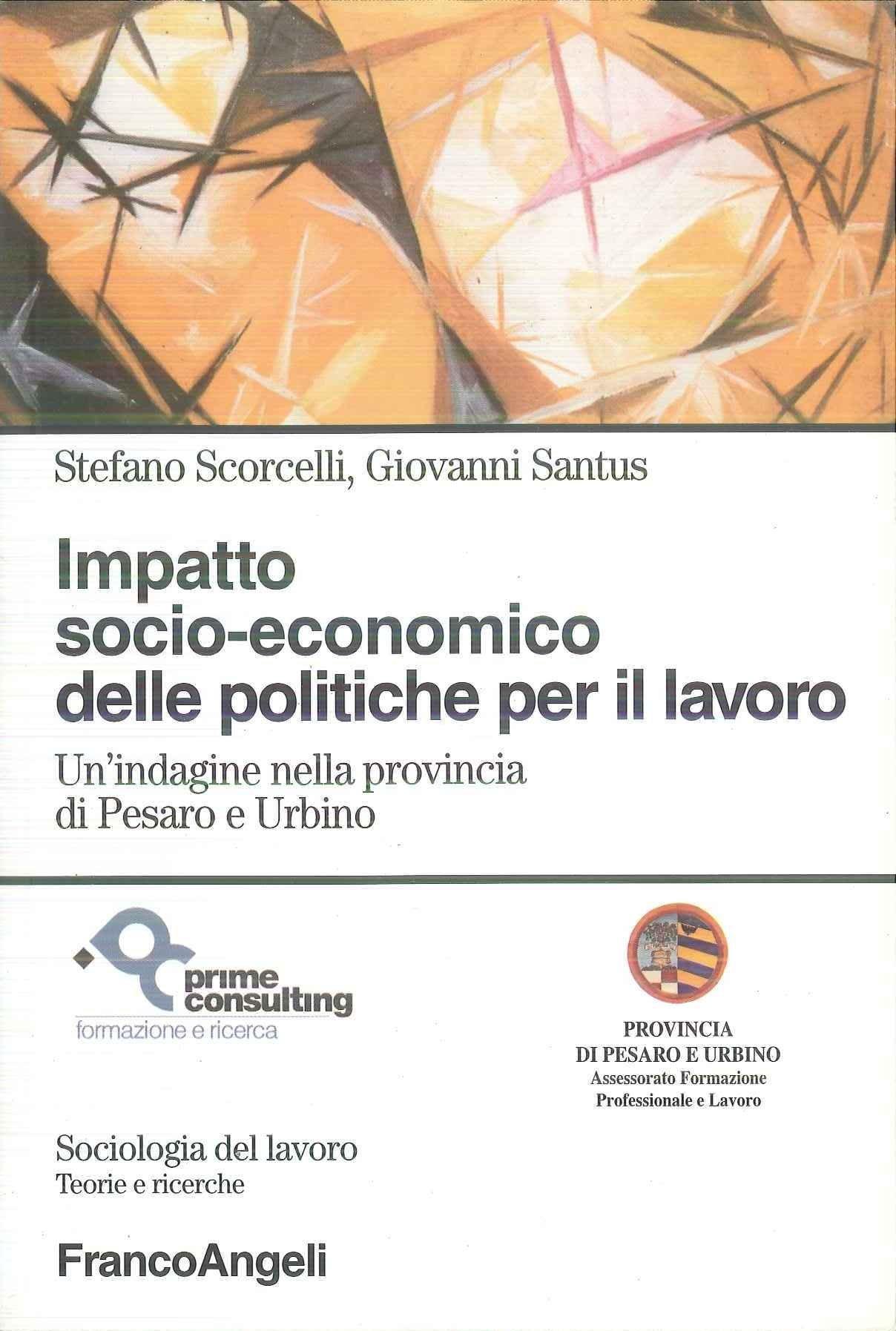 Impatto Socio Economico Delle Politiche Per Il Lavoro Un